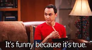 Sheldon Cooper in The Big Bang Theory.